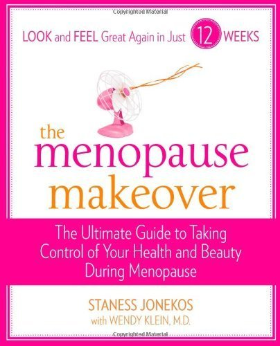 The Menopause Makeover: The Ultimate Guide to Taking Control of Your Health and Beauty During Menopause by Staness Jonekos (2010-01-19)
