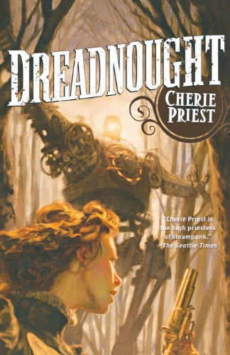 Dreadnought (Clockwork Century) por CHERIE PRIEST