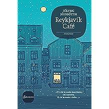 Reykjavík Café (Romanzi) (Italian Edition)