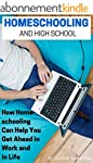 Homeschooling and High School: How Ho...
