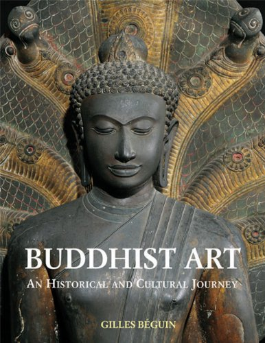 Buddhist Art: An Historical and Cultural Journey por Giles Beguin