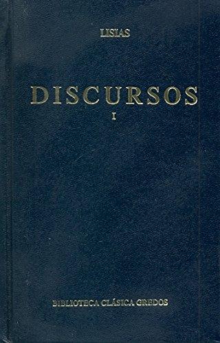 Discursos (lisias) vol. 1 (B. CLÁSICA GREDOS)