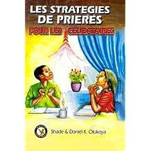 Les Strategies de Prieres Pour Les Celibataires