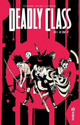 Deadly Class - Tome 3 par Rick Remender