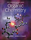 [Organic Chemistry Study Guide and Solutions Manual] (By: Marc Loudon) [published: September, 2009]