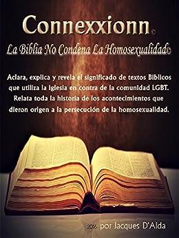 Connexxionn La Biblia No Condena La Homosexualidad: Este