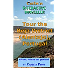 Tour the Beja (Alentejo) District in Portugal: Travel Guide (Cain's Interactive Traveller Book 3) (English Edition)