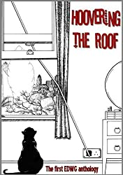 Hoovering the Roof: The First EDWG Anthology by Debi Alper (2010-02-08)