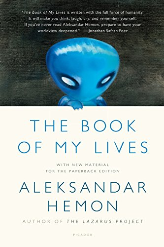 Book of My Lives por Aleksandar Hemon