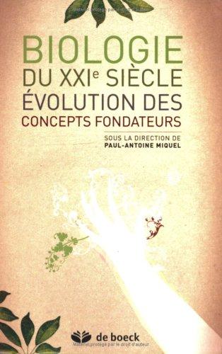 Biologie du XXIe siècle : Evolution des concepts fondateurs
