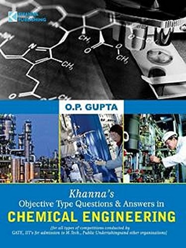 Khanna's Qbjective Type Questions & Answers in Chemical Engineering