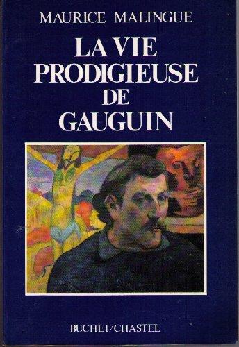La Vie prodigieuse de Gauguin