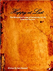 Happy at Last: The Miraculous Power of Generosity in Life, Love and Success (English Edition)