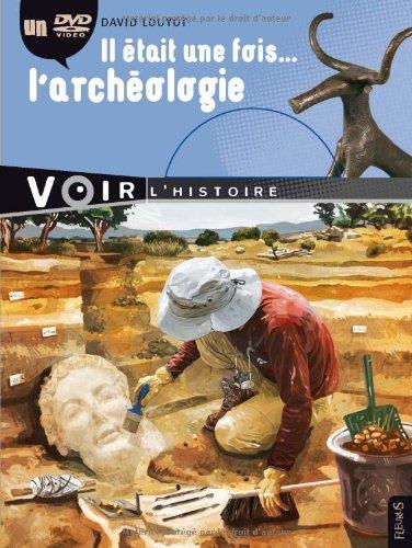 """<a href=""""/node/14441"""">Il était une fois... l'archéologie</a>"""