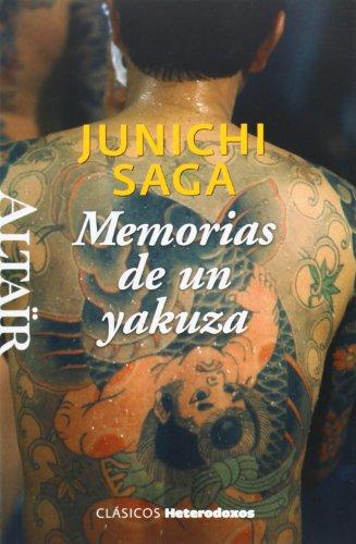 Memorias de un yakuza por Junichi Saga
