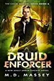 Druid Enforcer: A New Adult Urban Fantasy Novel