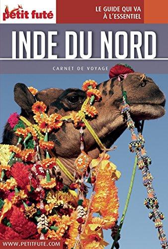 Couverture du livre Inde du Nord 2016 Carnet Petit Futé