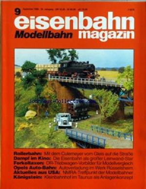 EISENBAHN MODELLBAHN MAGAZIN [No 9] du 01/09/1996 - ROLLERBAHN - DAMPF IM KINO - FERKETAXEN - OPELS AUTO-BAHN - AKTUELLES AUX USA - KONIGSTEIN