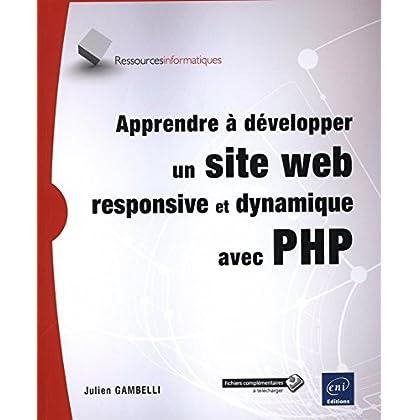 Apprendre à développer un site web responsive et dynamique avec PHP