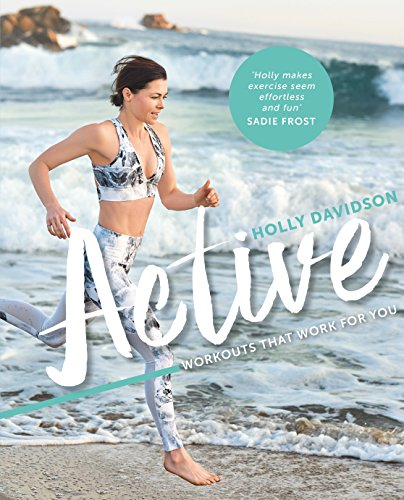 Active: Workouts that work for you (Holly Kyle E)