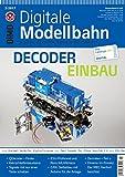 Digitale Modellbahn - Decoder Einbau - Elektrik, Elektronik, Digitales und Computer - MIBA, Eisenbahn Journal, ModellEisenBahner 3-2017 medium image