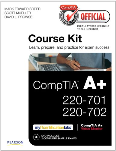 CompTIA Official Academic Course Kit: CompTIA A+ 220-701 and 220-702 , Without Voucher (Cert Guide) por Mark Edward Soper