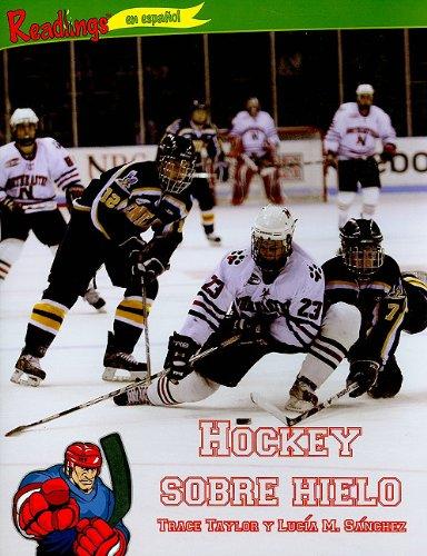 Hockey Sobre Hielo (Deportes (Action Sports)) por Trace Taylor
