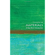 Materials: A Very Short Introduction (Very Short Introductions)