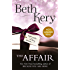 The Affair: Complete Novel (Hot Summer Read)