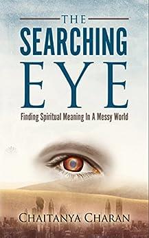 The Searching Eye by [Charan, Chaitanya]