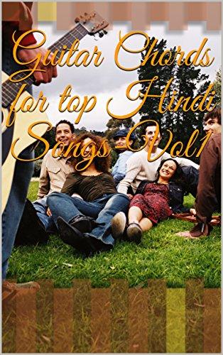 Guitar Chords for top Hindi Songs-Vol1 (Top Bollywood) eBook: Chord ...