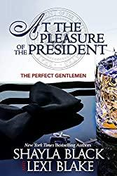 At the Pleasure of the President (Perfect Gentlemen Book 5)