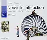 Nouvelle interaction. Modulo A-F. Audio CD. Per la Scuola media