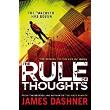 Mortality Doctrine: The Rule Of Thoughts (Mortality Doctrine 2) by James Dashner (2014-09-25)