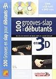 Telecharger Livres Tauzin 100 Grooves En Slap Pour Debutants En 3D Gtr Book Cd Dvd French (PDF,EPUB,MOBI) gratuits en Francaise