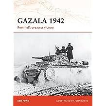 Gazala 1942: Rommel's greatest victory (Campaign, Band 196)