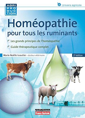 Homéopathie pour tous les ruminants (Agriproduction) par Issautier Marie-Noëlle