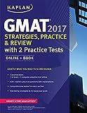 Best Kaplan Practice Livres - GMAT 2017 Strategies, Practice & Review with 2 Review