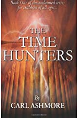 The Time Hunters by Carl Ashmore (23-Mar-2012) Paperback Paperback