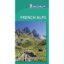 French Alps (Michelin Tourist Guides)