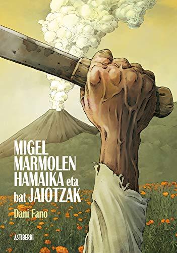 Migel Marmolen hamaika eta bat jaiotzak (Nobela Grafikoa)
