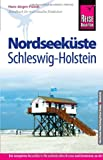 Reise Know-How Nordseeküste Schleswig-Holstein: ReiseführerfürindivididuellesEntdecken - Hans-Jürgen Fründt
