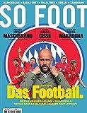 so foot; das football beckenbauer kahn guardiola voyage dans la machine a gagner tout le temps