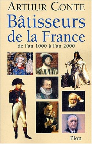 Bâtisseurs de la France, de l'an 1000 à l'an 2000