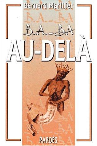 B.A.-BA de l'au-delà