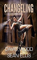 Changeling: A Jade Ihara Adventure (Jade Ihara Adventures Book 2)