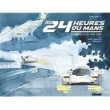 Les 24 heures du Mans: Carnet d'artiste
