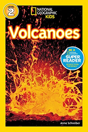 National Geographic Kids Readers: Volcanoes (National Geographic Kids Readers: Level 2 ) por Anne Schreiber