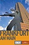 DuMont Reise-Taschenbuch: Frankfurt am Main - Kristiane Müller-Urban, Kristiane Müller- Urban