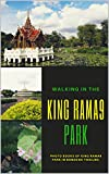 King Rama 9 Park: Photo books of King Rama 9 Park in Bangkok Thailand. (Landscape Book 1) (English Edition)